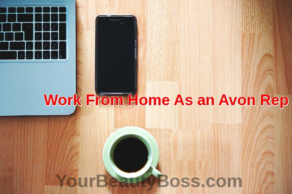 Work From Home - Sell Avon | Your Online Beauty Rep