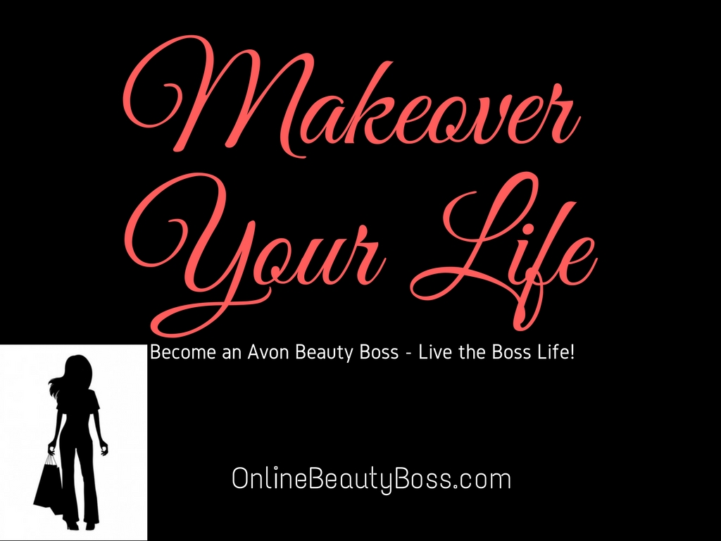 Avon Beauty Boss - Makeover Your Life | Your Online Beauty Rep
